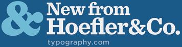 New from Hoefler&Co.